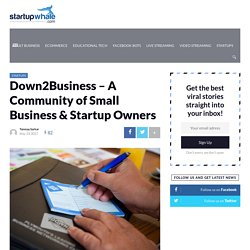 Down2Business - A Community of Small Business & Startup Owners