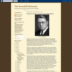 The Downfall Dictionary: Charles E. Bowles: another mayoral Klandidate