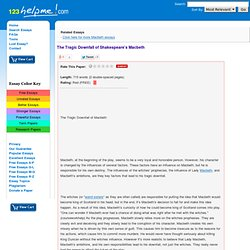 the tragic downfall of macbeth Sample of the downfall of macbeth essay (you can also order custom written the downfall of macbeth essay.