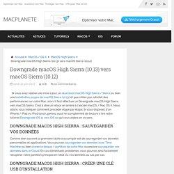 Downgrade macOS High Sierra (10.13) vers macOS Sierra (10.12)