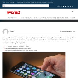 How Can You Downgrade The Software in Your iOS Device?