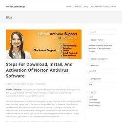 Steps For Download, Install, And Activation Of Norton Antivirus Software - norton.com/setup