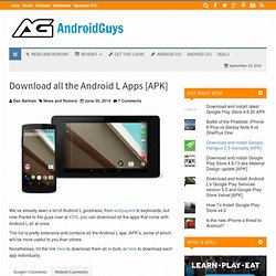 Download all the Android L Apps [APK]