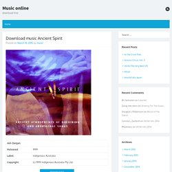 Download music Ancient Spirit