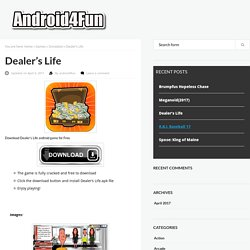 Download Dealer's Life Android APK Game for Free - Android4Fun.net