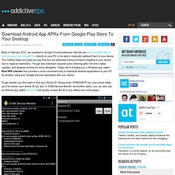 Download Android App APKs From Google Play Store To Your PC