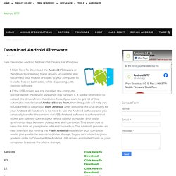 Download Android Firmware - Android MTP