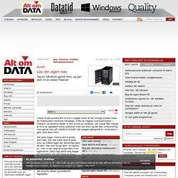 Lav din egen nas - Alt om DATA - Download, test, antivirus, netværk