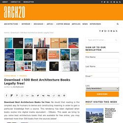 Download +500 Architecture Books Legally free !Arch2O.com