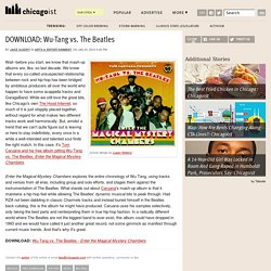 DOWNLOAD: Wu-Tang vs. The Beatles: Chicagoist