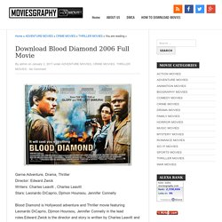 Download Blood Diamond 2006 Full Movie
