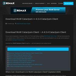 Download WoW Cataclysm ⇒ 4.3.4 Cataclysm Client - Zremax
