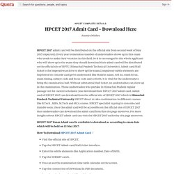 HPCET 2017 Admit Card – Download Here - HPCET Complete Details - Quora