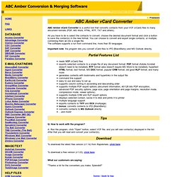 Free download ABC Amber vCard Convertor, convert contacts from VCF to CHM, PDF, HTML, RTF, DOC, TXT, IPD, Outlook
