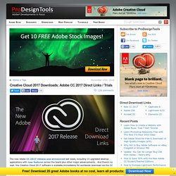 Adobe CC 2017 Direct Download Links: Creative Cloud 2017 Release