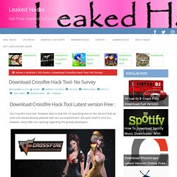 Download Crossfire Hack Tool Cracked Latest version