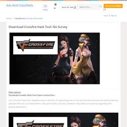 - Download Crossfire Hack Tool- No Survey