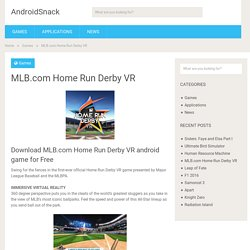 Download MLB.com Home Run Derby VR Android Apk Free - Android Games Apps Free