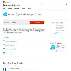 Download Details - Microsoft Download Center - Internet Explorer Developer Toolbar