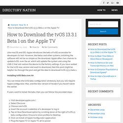 How to Download the tvOS 13.3.1 Beta 1 on the Apple TV – Directory Nation