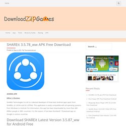 SHAREit 3.5.78_ww APK Free Download - DownloadZipGames