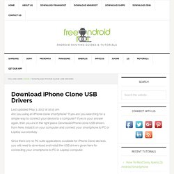 Download iPhone Clone USB Drivers - Free Android Root