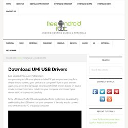 Download UMi USB Drivers For All Models