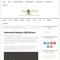 Download Wespro USB Drivers - Free Android Root