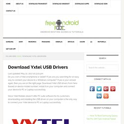 Download Yxtel USB Drivers For All Models