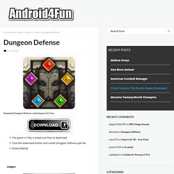 Download Dungeon Defense Android APK Game for Free - Android4Fun.net