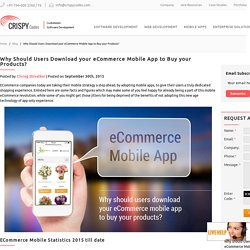 Why Should Users Download your eCommerce Mobile App to Buy your Products?