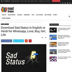 Download Sad Status in English or Hindi for WhatsApp, Love, Boy, Girl, Life