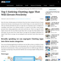 Are you bored? Download these 5 enticing chatting apps!