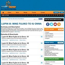 Lupin III: Mine Fujiko to Iu Onna Episodes
