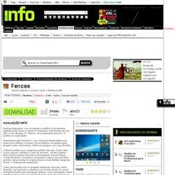 Fences - Área de trabalho - Downloads INFO