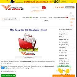 Download Bảng Báo Giá Mẫu File Excel - Word Đẹp Nhất » VPP VINACOM