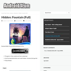 Download Hidden: Fountain (Full) Android APK Game for Free - Android4Fun.net