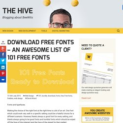Download Free Fonts - an awesome list of 101 free fonts - The Hive