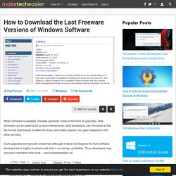 Download the Last Freeware Versions of Windows Software