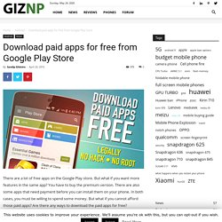 Download paid apps for free from Google Play Store