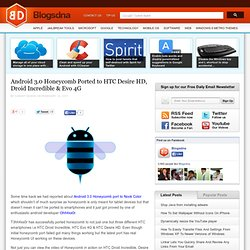 Download Android 3.0 Honeycomb ROM Port for HTC Desire HD, Droid Incredible & Evo 4G