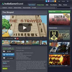 The Strayed - download this indie game today from the IndieGameStand Store