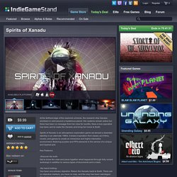 Spirits of Xanadu - download this indie game today from the IndieGameStand Store
