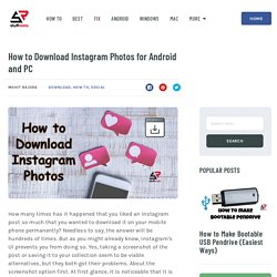 How to Download Instagram Photos for Android and PC - StuffRoots
