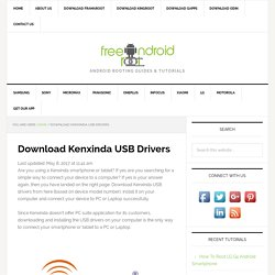 Download Kenxinda USB Drivers - Free Android Root