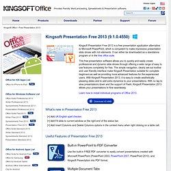 Download Kingsoft Free Office software - Free Presentation 2012