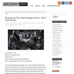 Download The Dark Knight Rises 2012 Full Movie