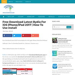 Free Download Latest Bydia For iOS iPhone/iPad 2017