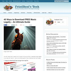40 Ways to Download FREE Music Legally – An Ultimate Guide | Friedbeef's Tech