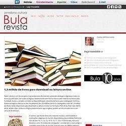 1,3 milhão de livros para download ou leitura on-line